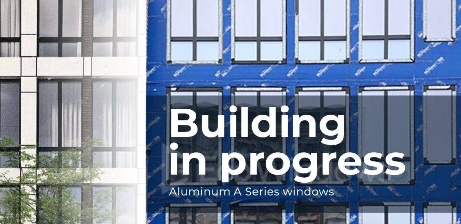 High efficiency A series Aluminum window